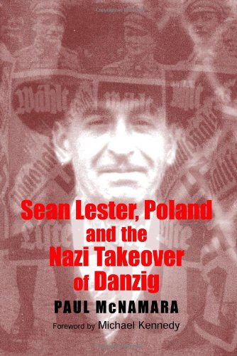 9780716529699: Sean Lester, Poland and the Nazi Takeover of Danzig (New Directions in Irish Histor)