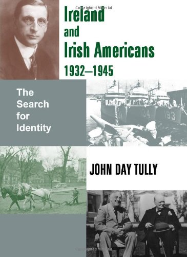 9780716529767: Ireland and Irish Americans, 1932-1945: The Search for Identity