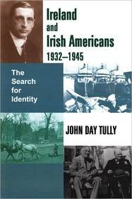 9780716529774: Ireland and Irish Americans, 1932-1945: The Search for Identity