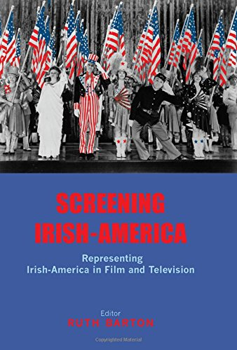 9780716529927: Screening Irish-America: Representing Irish-America in Film and Television