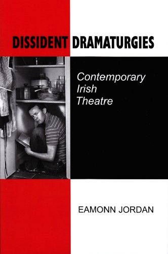9780716530138: Dissident Dramaturgies: Contemporary Irish Theatre