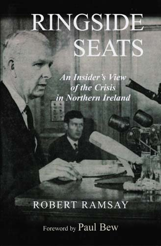 9780716530206: Ringside Seats: An Insider's View of the Crisis in Northern Ireland