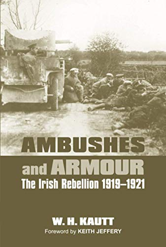9780716530251: Ambushes and Armour: The Irish Rebellion 1919-1921