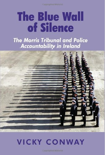 9780716530305: The Blue Wall of Silence: The Morris Tribunal and Police Accountability in Ireland