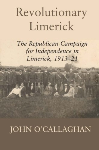 9780716530589: Revolutionary Limerick: The Republican Campaign for Independence in Limerick, 1913-1921