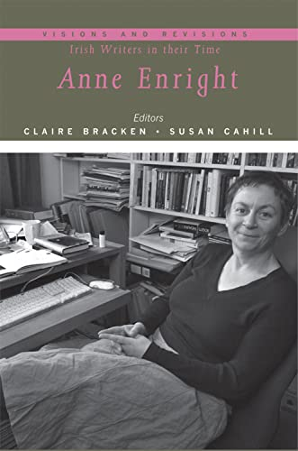 9780716530817: Anne Enright (Visions and Revisions: Irish Writers in Their Time)