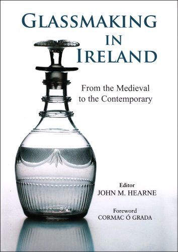 9780716531067: Glassmaking in Ireland: From the Medieval to the Contemporary