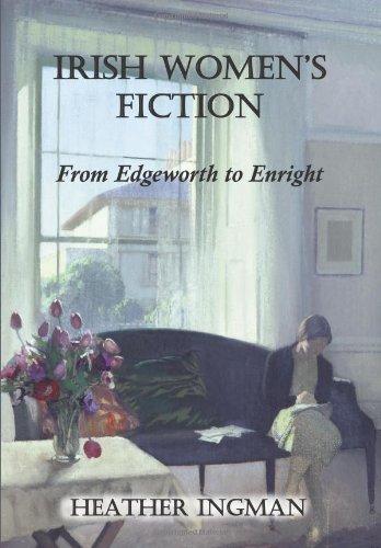 9780716531487: Irish Women's Fiction: From Edgeworth to Enright