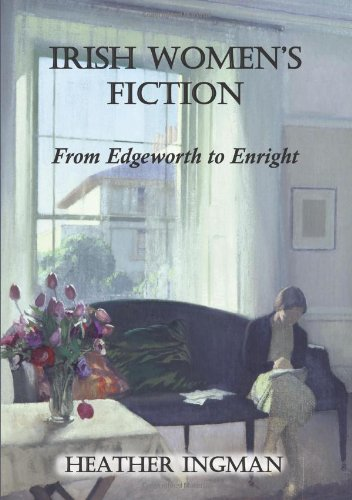 9780716531531: Irish Women's Fiction: From Edgeworth to Enright