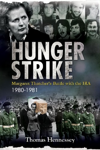 9780716531753: Hunger Strike: Margaret Thatcher's Battle with the IRA, 1980-1981