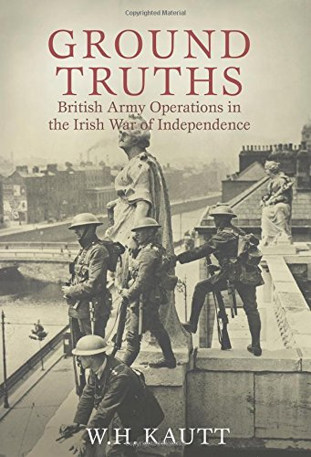 9780716532194: Ground Truths: British Army Operations in the Irish War of Independence