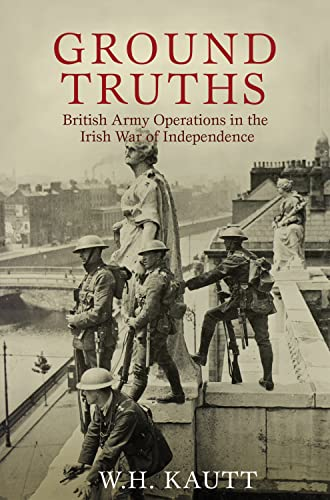 9780716532200: Ground Truths: British Army Operations in the Irish War of Independence