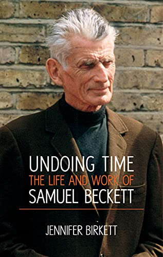 9780716532903: Undoing Time: The Life and Work of Samuel Beckett