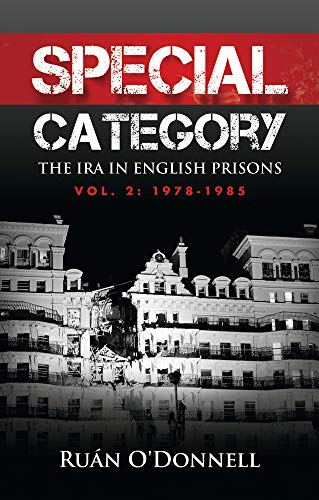 9780716533016: Special Category: 1978-1985 Volume 2: The IRA in English Prisons