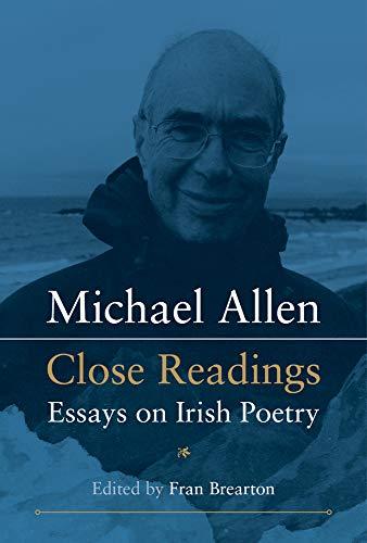 9780716533047: Michael Allen: Close Readings: Essays on Irish Poetry