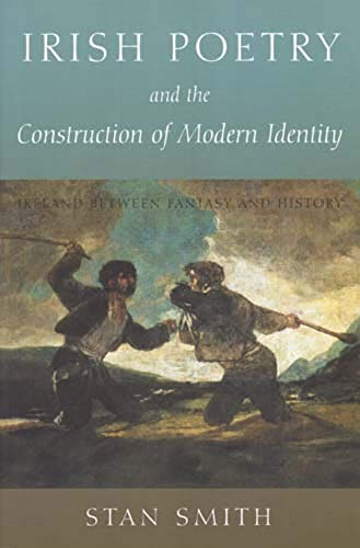 9780716533290: Irish Poetry and the Construction of Modern Identity: Ireland Between Fantasy and History