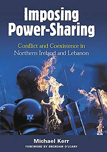 9780716533832: Imposing Power-Sharing: Conflict and Coexistence in Northern Ireland and Lebanon