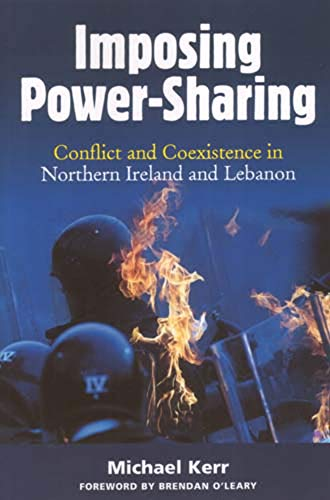 9780716533849: Imposing Power-Sharing: Conflict and Coexistence in Northern Ireland and Lebanon