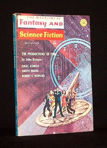 The Magazine of Fantasy and Science Fiction, August 1966 (Volume 31, No. 2): John Brunner, Peter S....