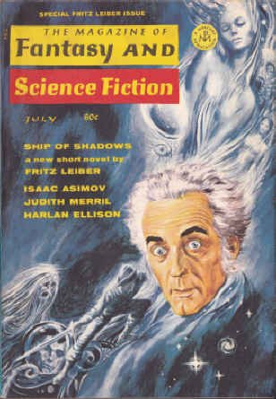 The Magazine of Fantasy and Science Fiction, July 1969 (Volume 37, No. 1): Fritz Leiber