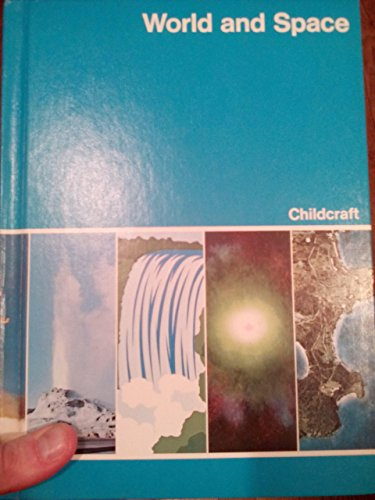 9780716601760: Childcraft: the How and Why Library Volume 4 (World and Space)