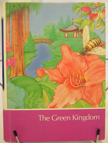9780716601890: Childcraft: The How and Why Library The Green Kingdom, Vol. 6