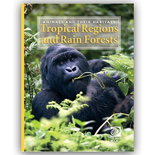 Tropical Regions and Rain Forests: n/a