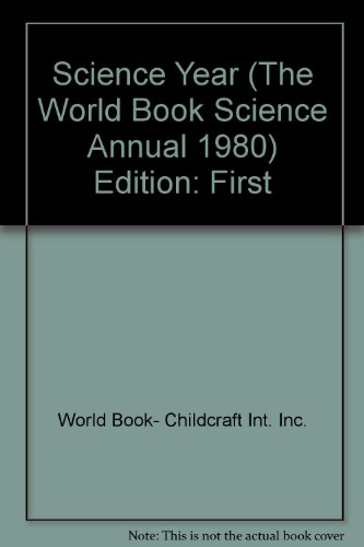 9780716605805: Science Year (The World Book Science Annual, 1980)