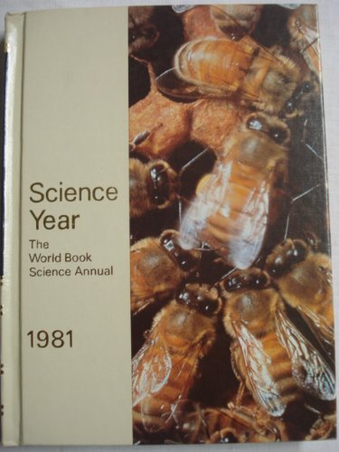 Science Year (The World Book Science Annual: World Book-Childcraft International