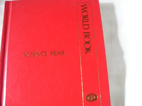 Science Year, 1999: The World Book Annual Science Supplement: World Book