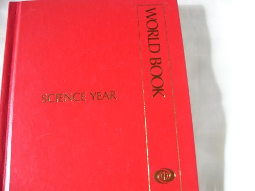 Science Year, 1999: The World Book Annual Science Supplement