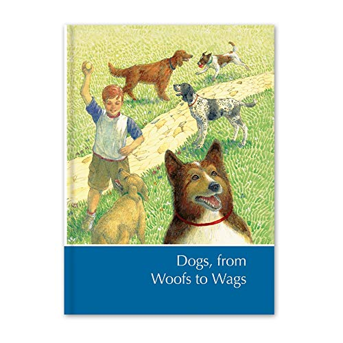 9780716606208: Dogs, from Woofs to Wags: A Supplement to Childcraft, the How and Why Library