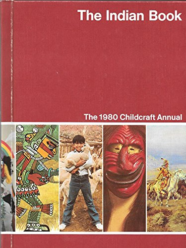 9780716606802: Childcraft Annual 1980: The Indian Book