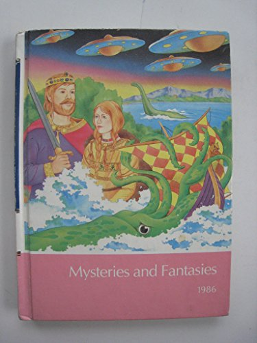 Mysteries and fantasies (The 1986 Childcraft annual): Author Unknown