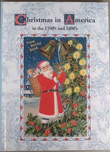 9780716608080: Christmas in America in the 1700's and 1800's