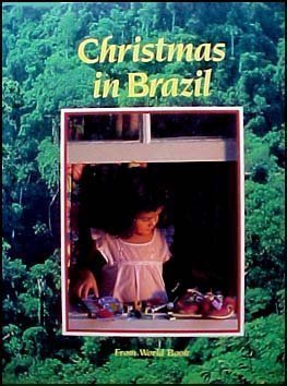 9780716608912: Christmas in Brazil: From World Book (Christmas Around the World)