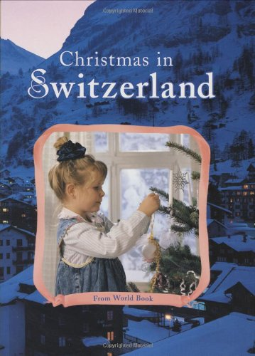 9780716608950: Christmas in Switzerland (Christmas Around the World) (Christmas Around the World Series)