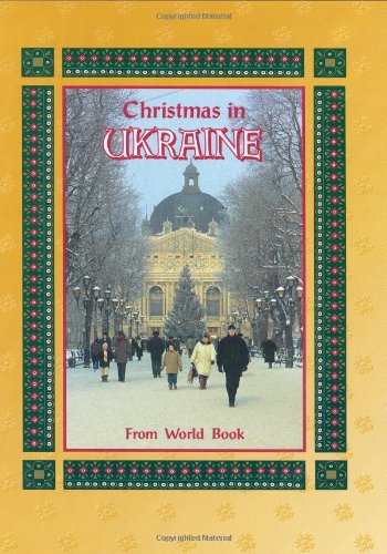 9780716608974: Christmas in Ukraine: Christmas Around the World (Christmas Around the World from World Book)
