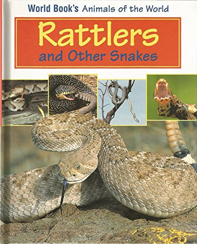9780716612049: Rattlers and Other Snakes (World Book's Animals of the World)