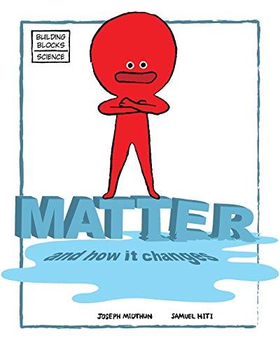 Matter and How It Changes (Building Blocks: Midthun, Joseph