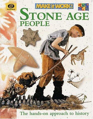 9780716617259: Stone Age People (Make It Work! History Series)