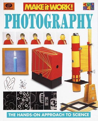 Photography (Make It Work!): Haslam, Andrew, Senior,