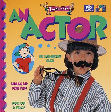 9780716617419: An Actor (I Want to Be Series)
