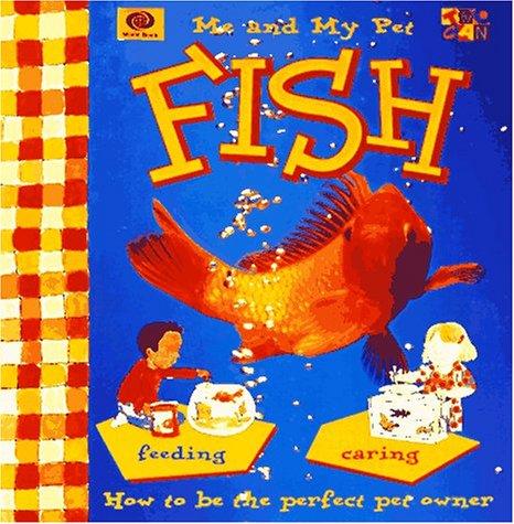 9780716617969: Me and My Pet Fish (Me & My Pet Series)