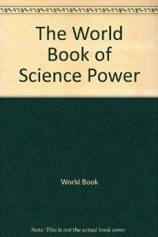 9780716622949: The World Book of Science Power: Volume 2