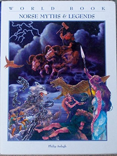 9780716626107: Norse Myths & Legends (World Book Myths & Legends Series)