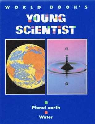 World Book's Young Scientist: World Book Inc.