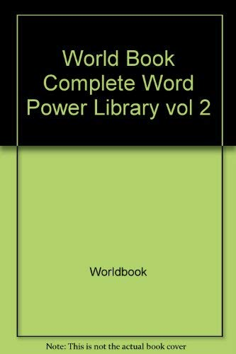 9780716631101: The World Book Complete Word Power Library (2 Volumes)
