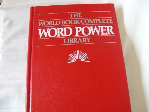 The World Book Complete Word Power Library - Two Volume Set, Volume One: A Guide To Writing And S...