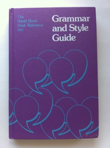 9780716631675: Grammar and Style Guide (The World Book Desk Reference Set)